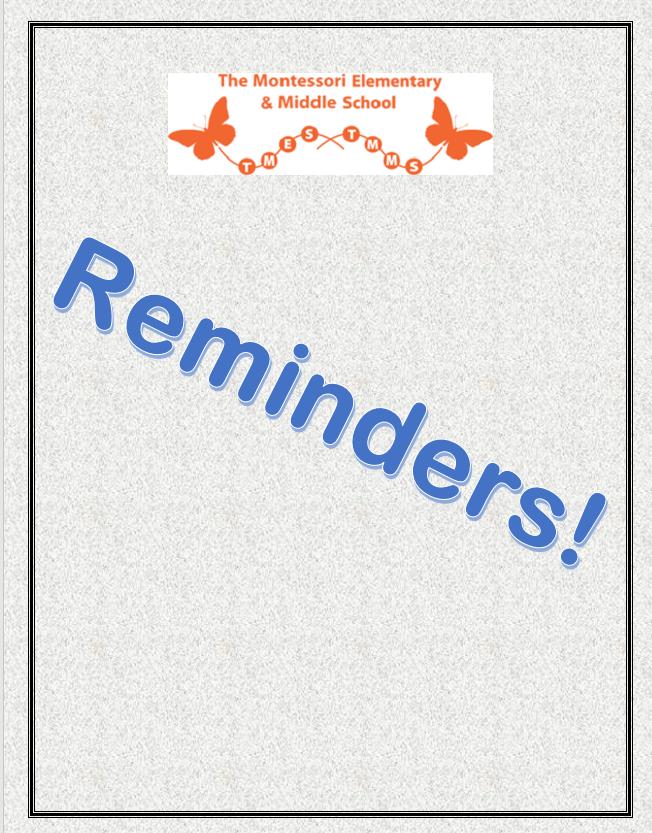 Quick Reminders!
