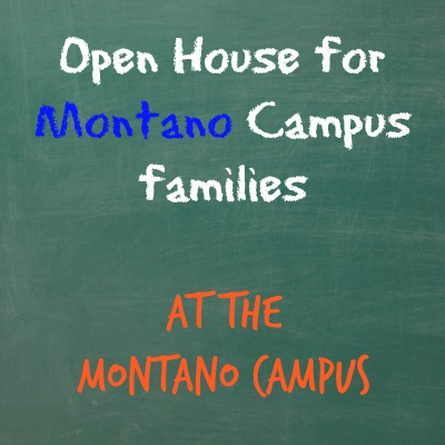 Open House for Montano Campus Families