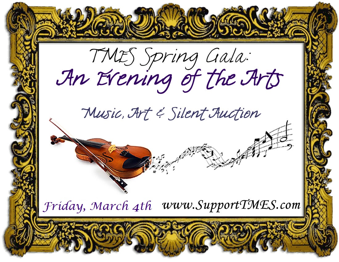 TMES & TMMS Spring Gala & Silent Auction
