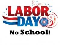 Labor Day- No School or Childcare