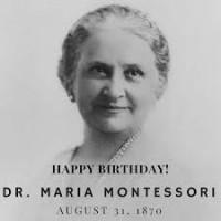 Dr. Maria Montessori's birthday!