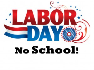 Labor Day- No School or Childcare