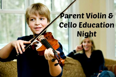 Violin and cello parent education night